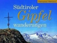 Südtiroler Gipfelwanderungen