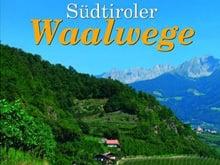 Südtiroler Waalwege