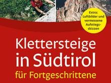 Klettersteige in Südtirol für Fortgeschrittene